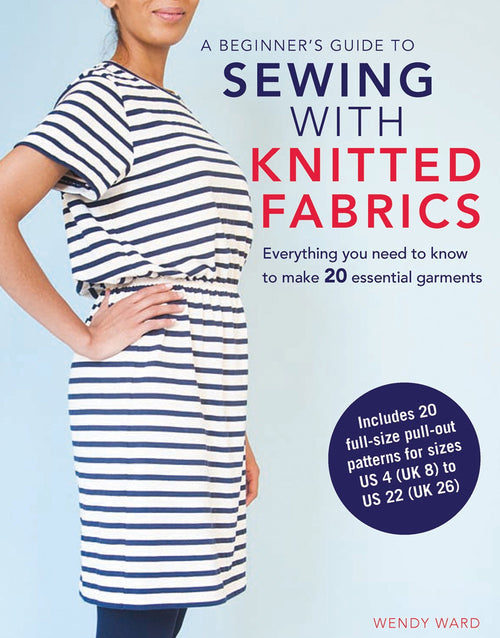 Sewing With Knitted Fabrics, Wendy Ward