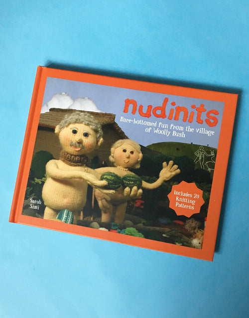 Nudinits: Bare-Bottomed Fun from the Village of Woolly Bush, Hardback Book