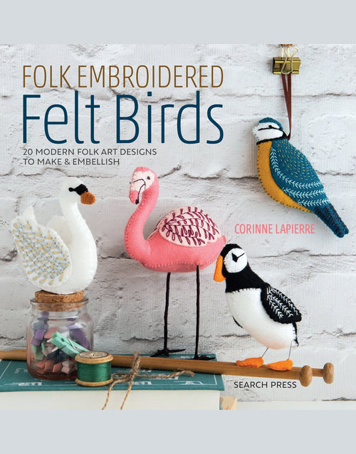 Folk Embroidered Felt Birds Book, Corinne Lapierre