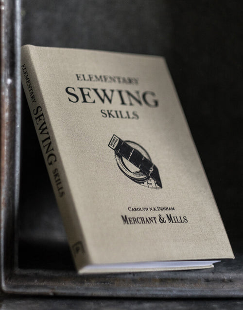 Elementary Sewing Skills Book, Merchant & Mills