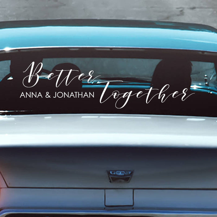 Personalized Better Together Getaway Car Sign Decal, Send off car sign, Car Decal, custom wedding Car Decorations, Just Married car sign
