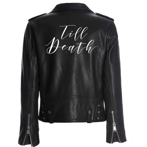 Till Death, Leather Jacket Iron on Heat Transfer, denim jacket, Decal, Bride leather jacket, bride jacket, DIY Bride -HT23HTV