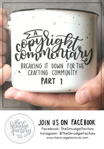A Copyright Commentary: Breaking it down for the Crafting Community - Part 1