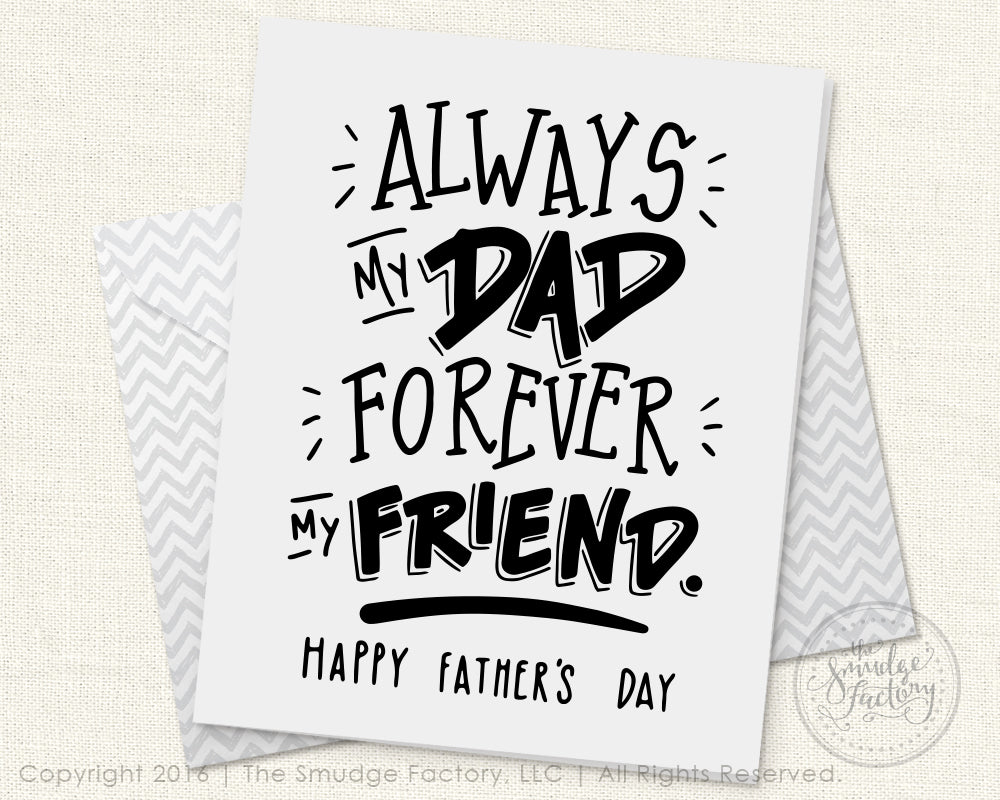 Always My Dad, Forever My Friend, Father's Day Printable Card