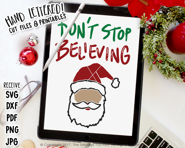Don't Stop Believing SVG & Printable