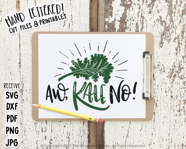 Aw, KALE No! SVG & Printable