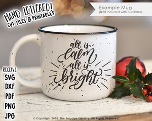 All Is Calm, All Is Bright SVG & Printable