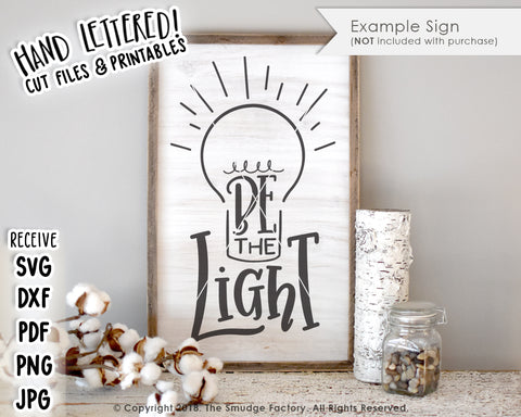 Be The Light SVG & Printable