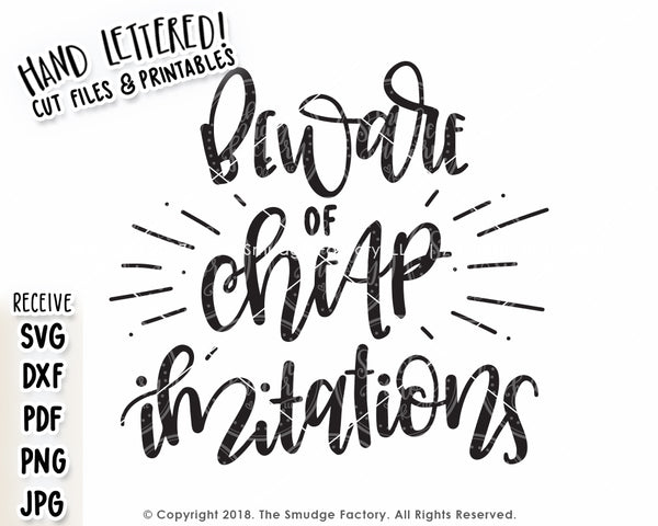 Beware of Cheap Imitations SVG & Printable