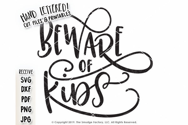 Beware of Kids SVG & Printable