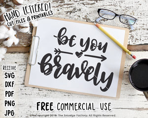 Be You Bravely SVG & Printable