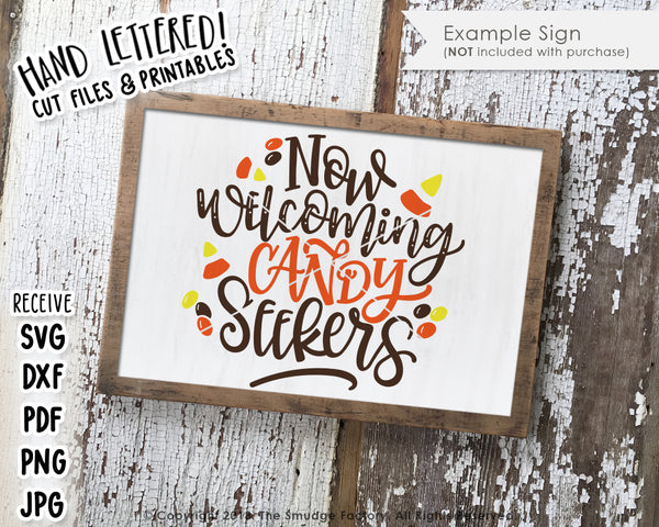 Now Welcoming Candy Seekers SVG & Printable