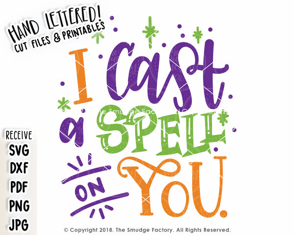 I Cast A Spell On You SVG & Printable