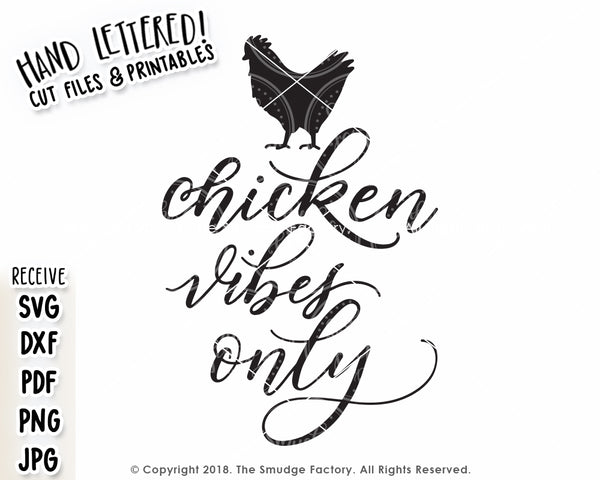 Chicken Vibes Only SVG & Printable
