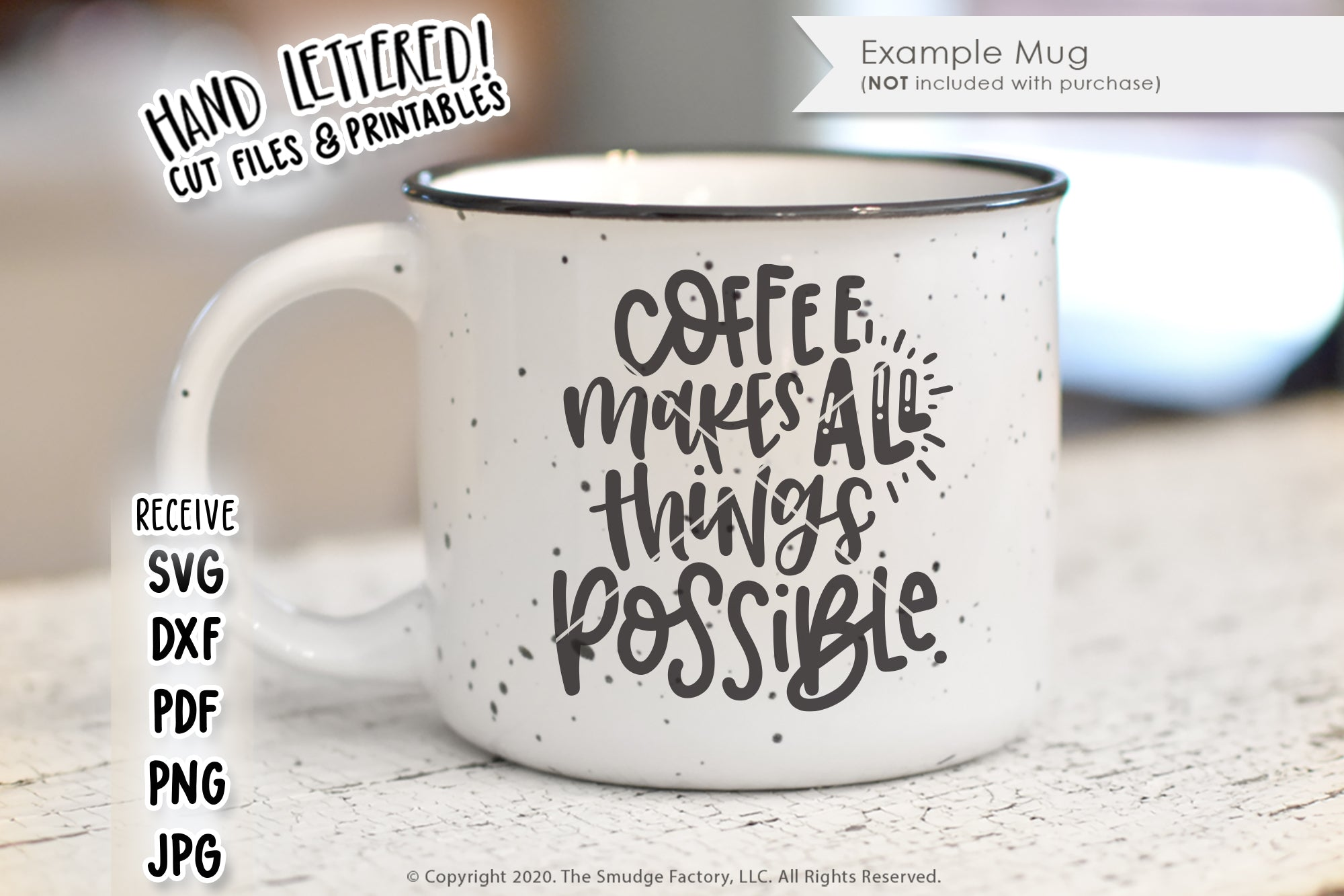 Coffee Makes All Things Possible SVG & Printable