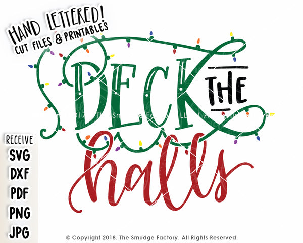 Deck the Halls SVG & Printable