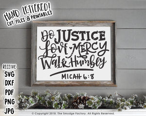 Do Justice, Love Mercy, Walk Humbly SVG & Printable