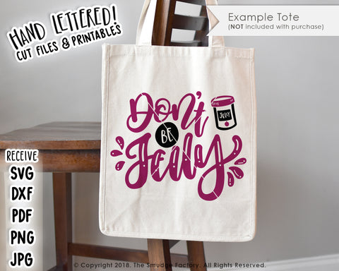 Don't Be Jelly SVG & Printable