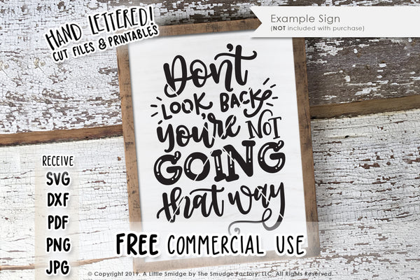 Don't Look Back, You're Not Going That Way SVG & Printable
