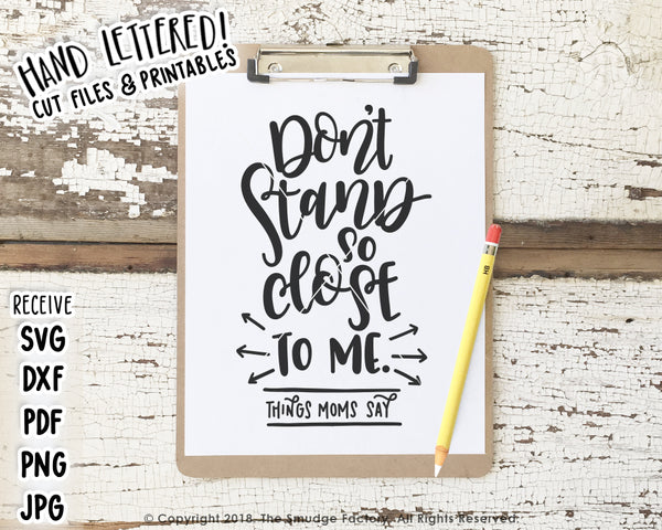 Don't Stand So Close To Me SVG & Printable