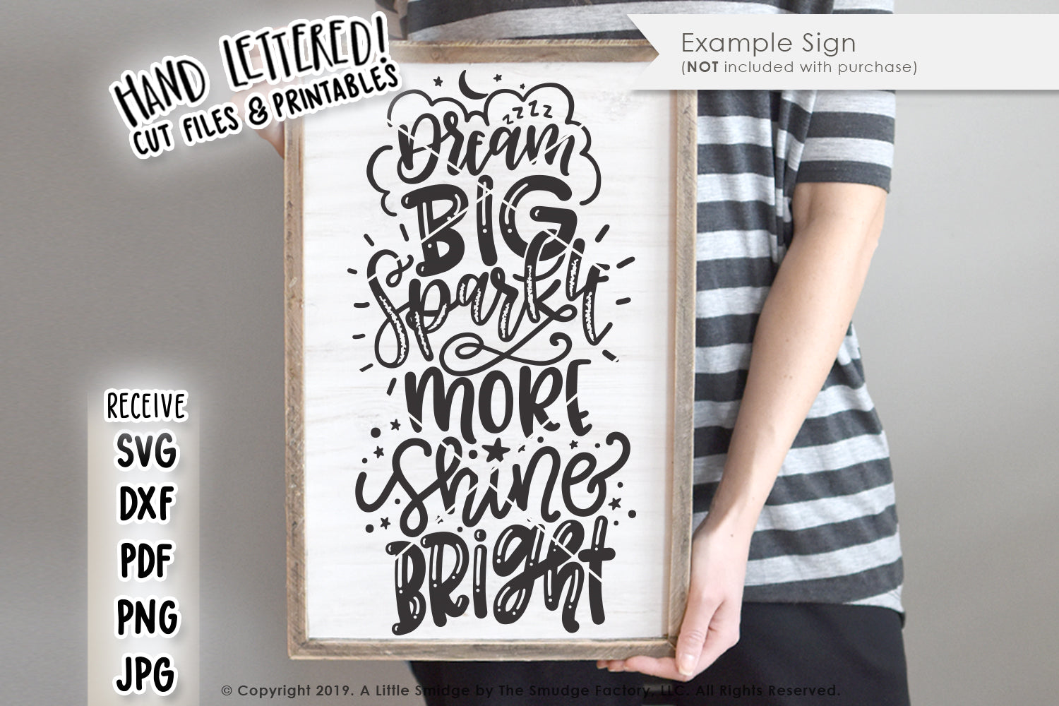 Dream Big, Sparkle More, Shine Bright SVG & Printable