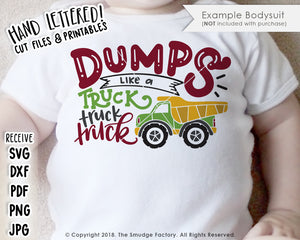 Dumps Like A Truck SVG & Printable