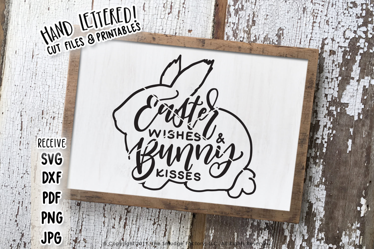 Easter Wishes & Bunny Kisses SVG & Printable