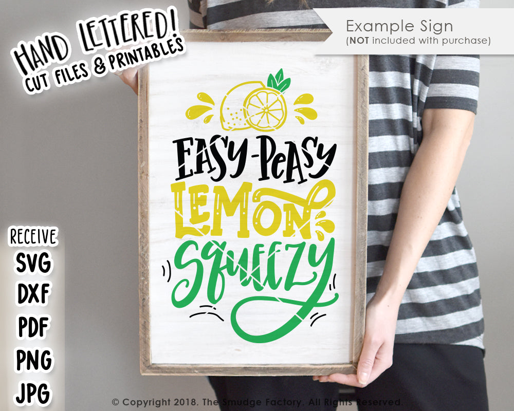 Easy Peasy Lemon Squeezy Svg Amp Printable The Smudge Factory