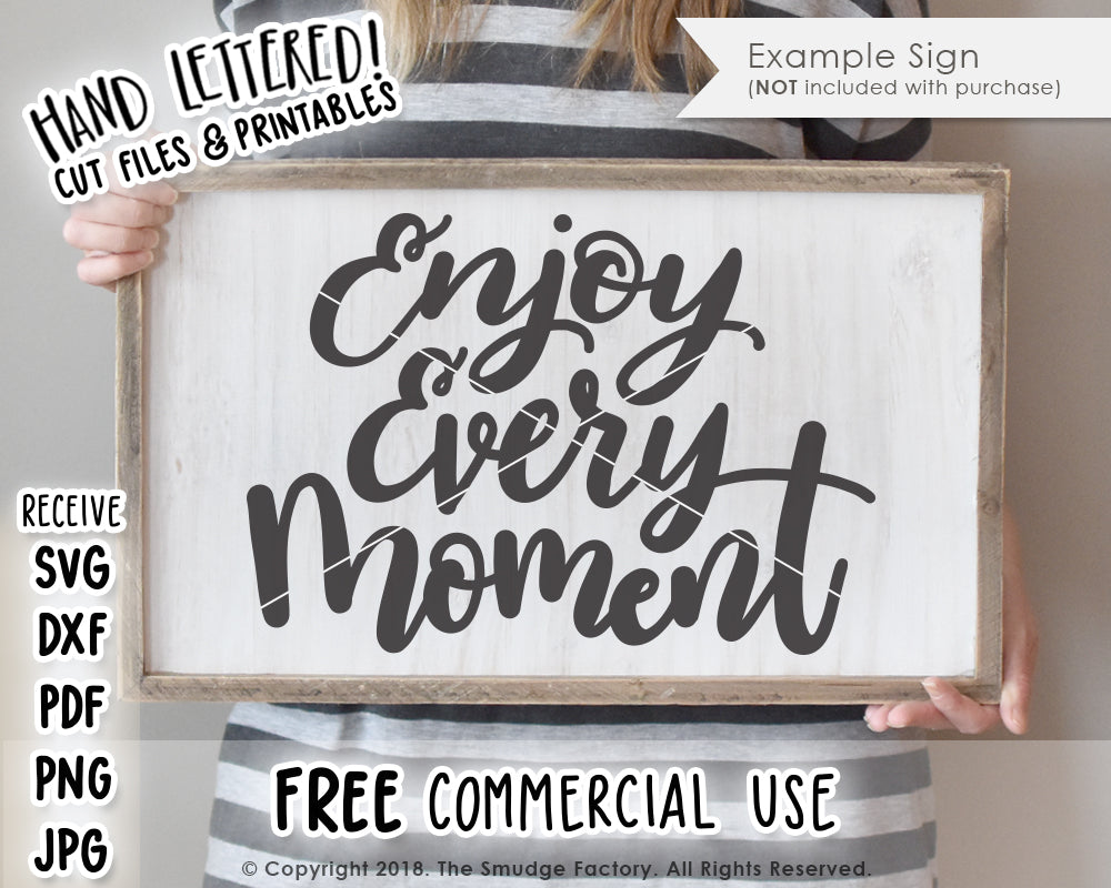 Enjoy Every Moment SVG & Printable