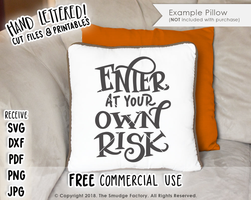 Enter At Your Own Risk SVG & Printable