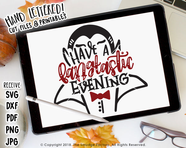 Have A Fang-tastic Evening SVG & Printable