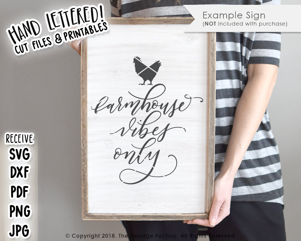 Farmhouse Vibes Only SVG & Printable