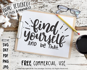 Find Yourself, And Be That SVG & Printable