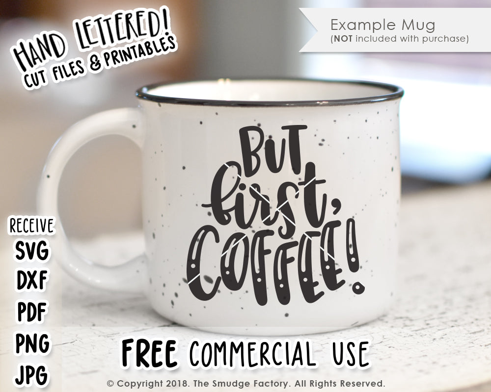 image regarding But First Coffee Free Printable called Nevertheless Very first, Espresso SVG Printable