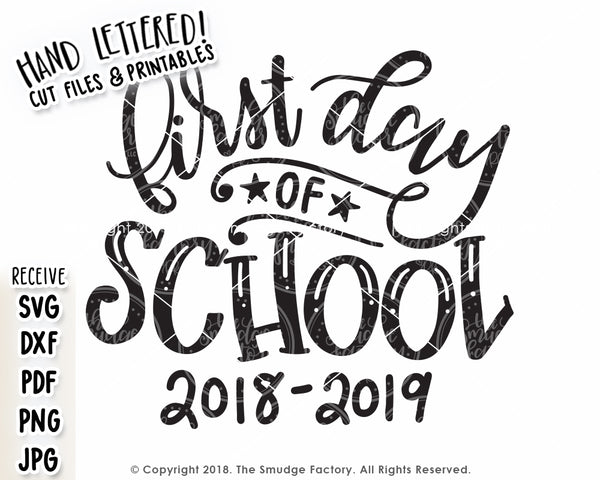 First Day Of School SVG & Printable