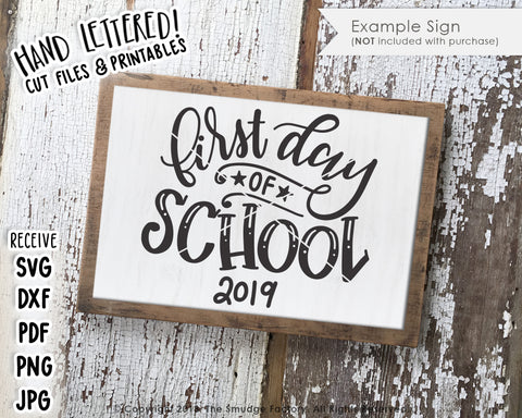 First Day Of School 2019 SVG & Printable