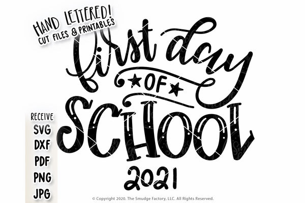 First Day Of School 2021 SVG & Printable