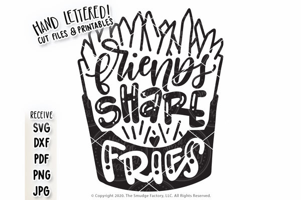 Friends Share Fries SVG & Printable
