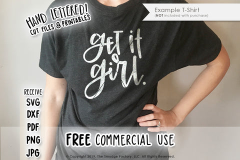 Get It Girl SVG & Printable