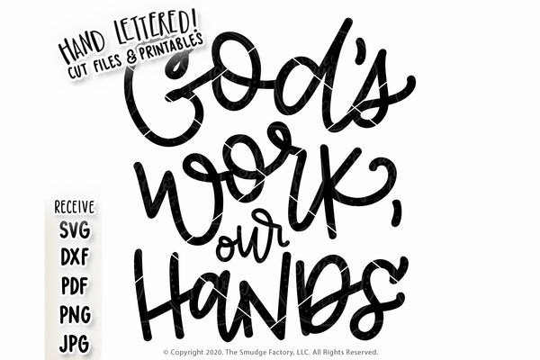 God's Work, Our Hands SVG & Printable