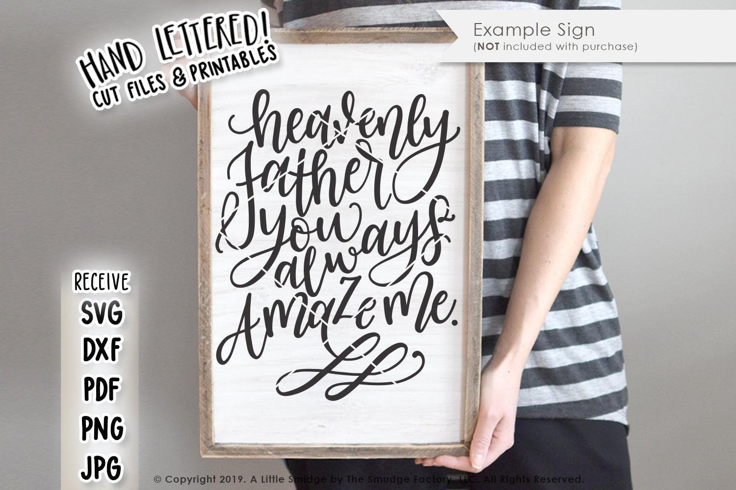 Heavenly Father, You Always Amaze Me SVG & Printable