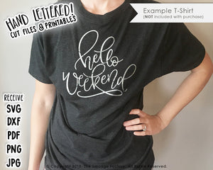 Hello Weekend SVG & Printable