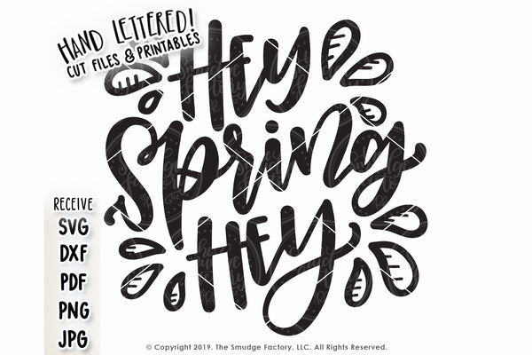 Hey Spring Hey SVG & Printable