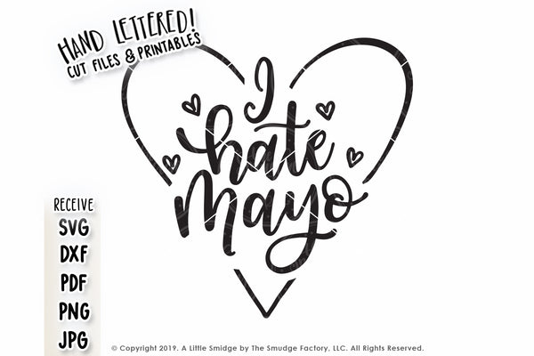 I Hate Mayo SVG & Printable