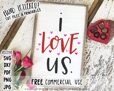 I Love Us SVG & Printable