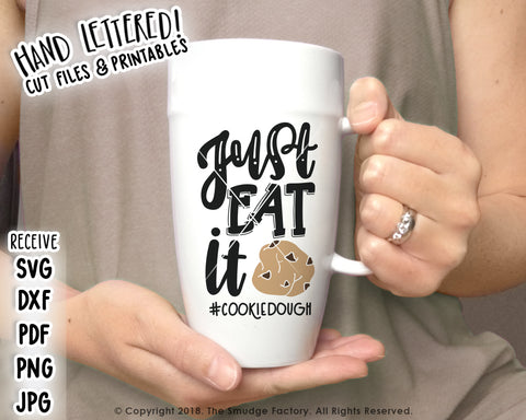 Just Eat it, Cookie Dough SVG & Printable