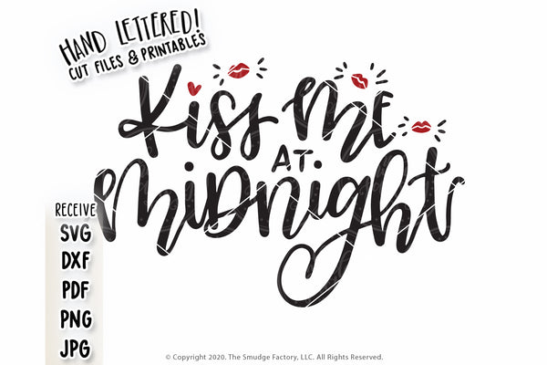 Kiss Me At Midnight SVG & Printable