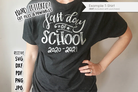 Last Day Of School SVG & Printable