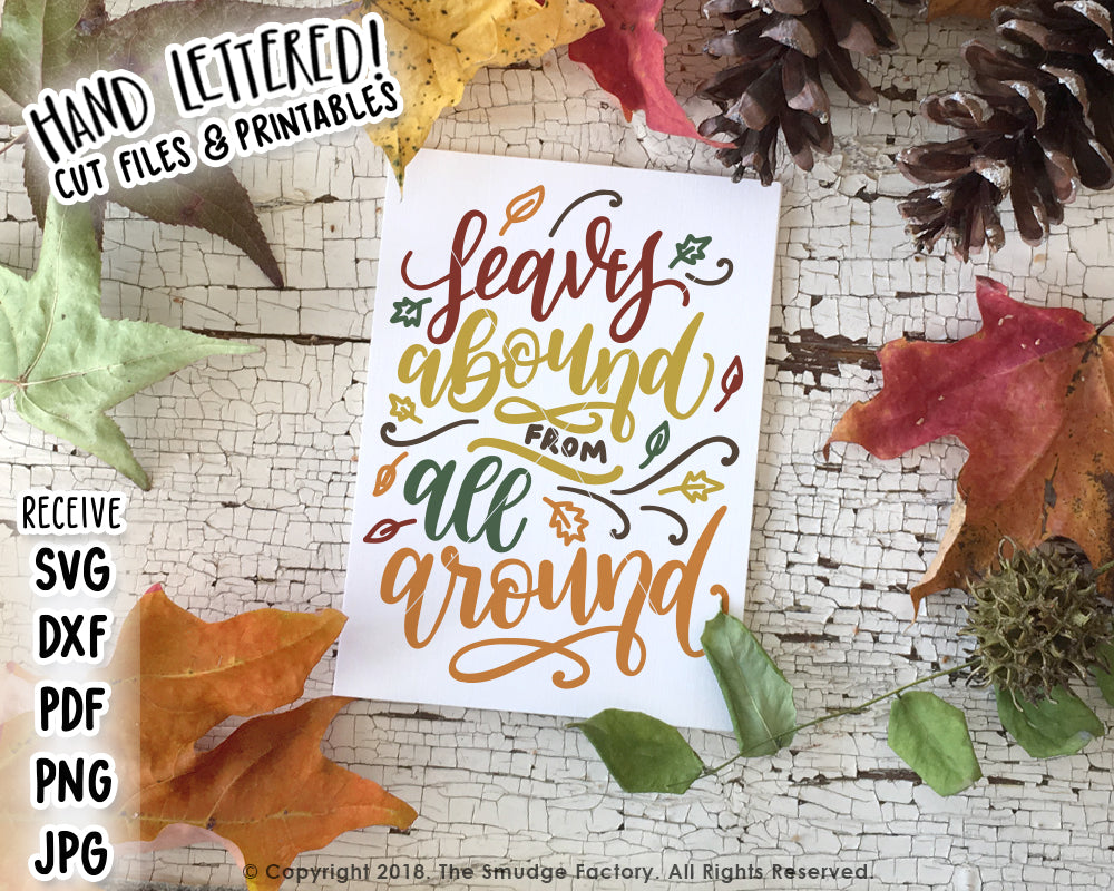 Leaves Abound From All Around SVG & Printable
