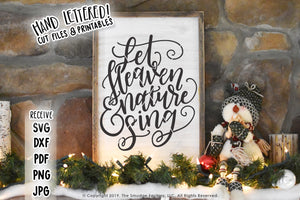 Let Heaven & Nature Sing SVG & Printable